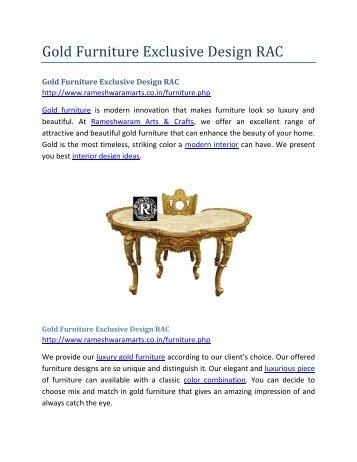 Gold Furniture Exclusive Design RAC