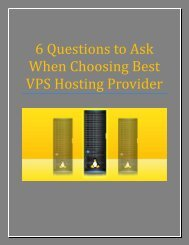 6 Questions to Ask When Choosing Best VPS Hosting Provider