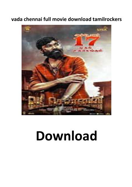 Vada Chennai Tamil Movie Download Free Tamilrockers