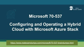 Latest Microsoft 70-537 Exam Braindumps - 70-537 Exam Dumps RealExamDumps