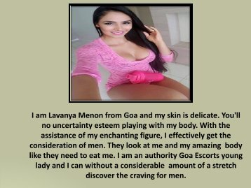 Independent Goa Escorts Services http://www.lavanyamenon.in/