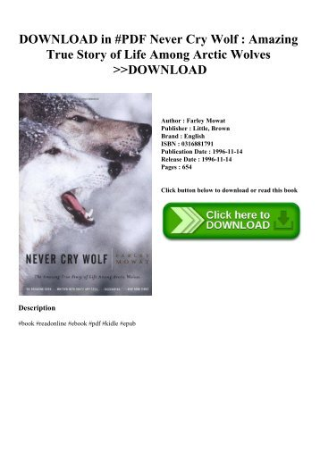 DOWNLOAD in #PDF Never Cry Wolf  Amazing True Story of Life Among Arctic Wolves DOWNLOAD