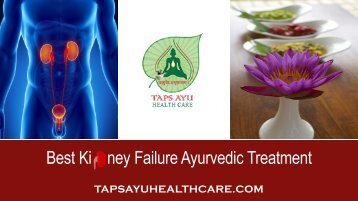 Best Ki    ney Failure Ayurvedic Treatment-converted