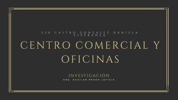 CENTRO COMERCIAL Y OFICINAS
