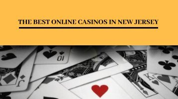 THE BEST ONLINE CASINOS IN NEW JERSEY