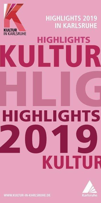Highlights in Karlsruhe 2019