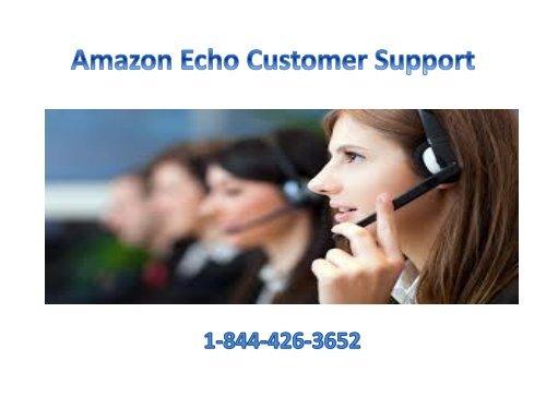 amazon echo Alexa customer Support Service 1-844-426-3652