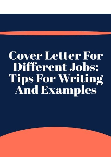 Cover Letter for Different Jobs_ Tips for Writing and Examples