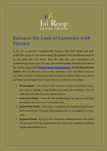 Enhance the Look of Garments with Elastics