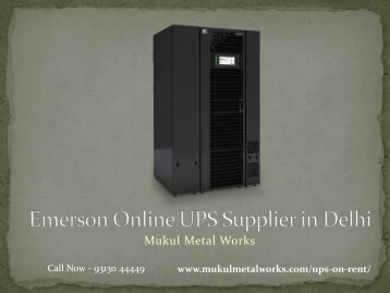 Emerson online ups supplier in Delhi - Mukul Metal Works