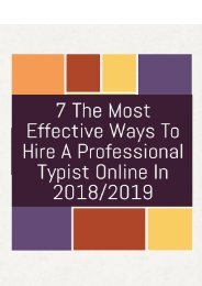 7 The Most Effective Ways To Hire A Professional Typist Online In 2018/2019