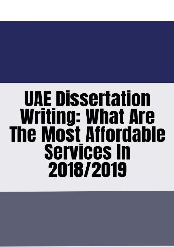 UAE Dissertation Writing: What Are the Most Affordable Services in 2018/2019