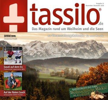Tassilo, Ausgabe November/Dezember 2018 - Das Magazin rund um Weilheim und die Seen