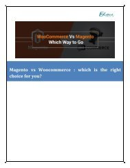 Woocommerce Vs Magento : which is the right choice for you?