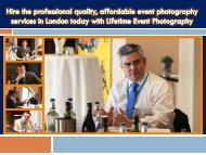 Hire the professional quality affordable event photography services in London today with Lifetime Event Photography