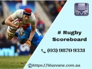 Rugby Scoreboard at an affordable price - Blue Vane, Australia