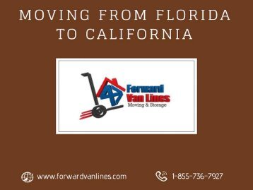 Moving from Florida to California - Forward Van Lines, USA