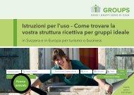 Istruzioni per l'uso: Come trovare la vostra struttura ricettiva per gruppi ideale
