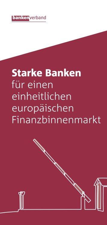 Starke Banken für einen einheitlichen europäischen Finanzbinnenmarkt
