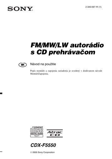 Sony CDX-F5550 - CDX-F5550 Consignes d'utilisation Slovaque