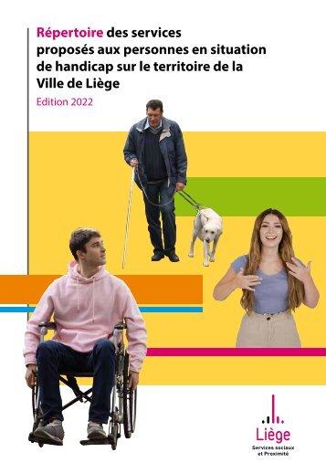 Répertoire des services proposés aux personnes handicapées sur le territoire de la Ville de Liège