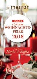 Le Marron Restaurant - Die Location für Weihnachtsfeiern 2018