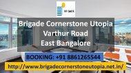 Brigade Cornerstone Utopia Prelaunh Project - brigadecornerstoneutopia.net.in