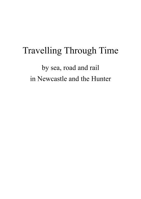 Travelling Through Time in Newcastle & The Hunter