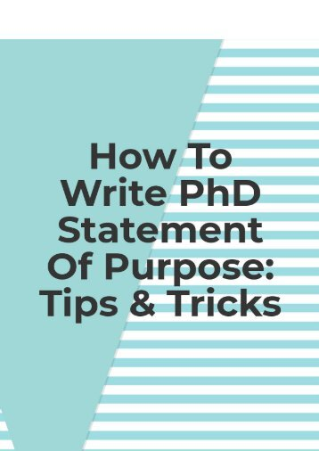 How To Write PhD Statement Of Purpose: Tips & Tricks