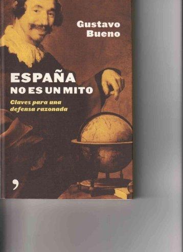 Gustavo Bueno - España no es un mito. Introducción. Pregunta 1 y 2