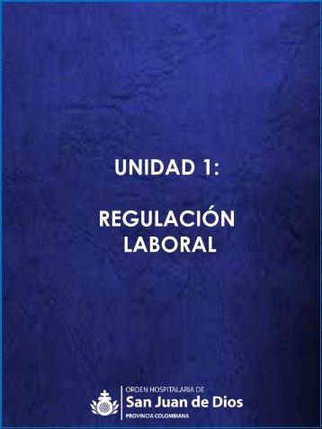 Unidad 1- Regulación laboral1