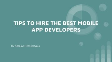 TIPS TO HIRE THE BEST MOBILE APP DEVELOPERS