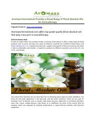 Aromaaz International Provides a Broad Range of Floral Absolute Oils for Aromatherapy!