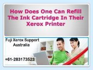 How Does One Can Refill The Ink Cartridge In Their Xerox Printer