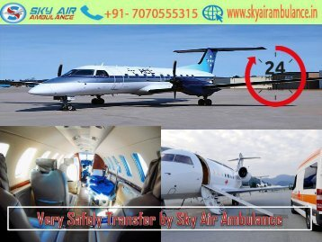 Get Very low budget Air Ambulance by Sky Air Ambulance in Raigarh