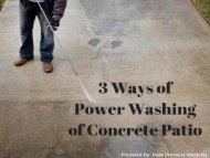 3 Ways of Power Washing of Concrete Patio by Peak Pressure Washing