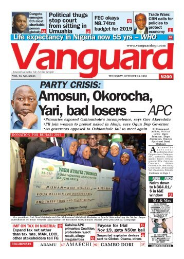 25102018 - Amosun, Okorocha, Yari, bad losers — APC