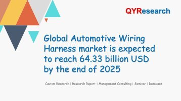 Global Automotive Wiring Harness market is expected to reach 64.33 billion USD by the end of 2025