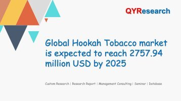 Global Hookah Tobacco market is expected to reach 2757.94 million USD by 2025