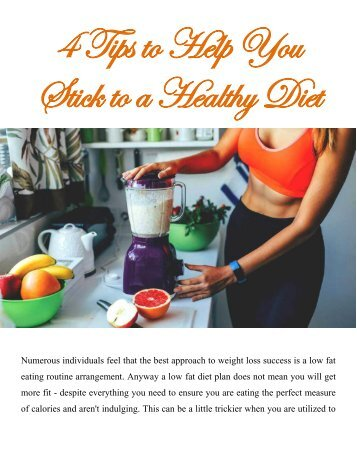 4 Tips to Help You Stick to a Healthy Diet