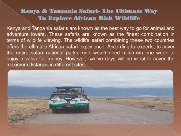 Kenya & Tanzania Safari- The Ultimate Way To Explore African Rich Wildlife-converted