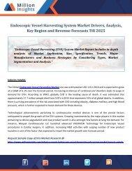Endoscopic Vessel Harvesting System Market Drivers, Analysis, Key Region and Revenue Forecasts Till 2025