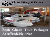 Book Ghana Tour Packages At Affordable Price