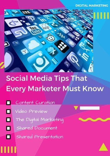 Social Media Tips That Every Marketer Must Know