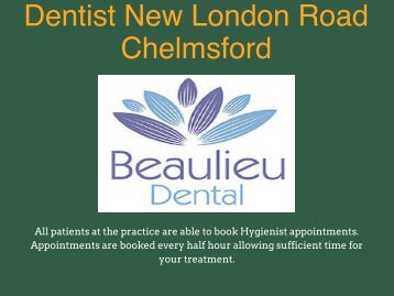 Dentist New London Road Chelmsford