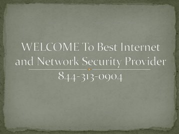Best Internet and Network Security Provider - 844-313-0904