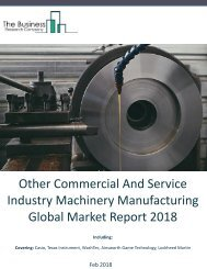 Other Commercial And Service Industry Machinery Manufacturing Global Market Report 2018