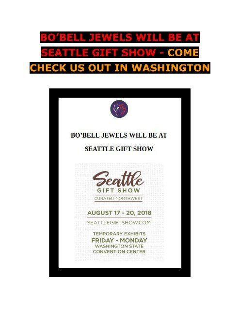 Bo'bell Jewels Will Be At Seattle Gift Show - Come Check Us Out In Washington