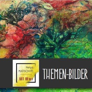Helga MATISOVITS - Katalog THEMEN-BILDER