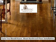 Facts You Should Know About Hardwood Floor Installation